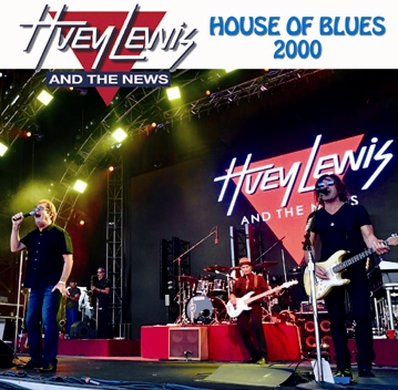 HUEY LEWIS AND THE NEWS - HOUSE OF BLUES 2000 (2CDR)