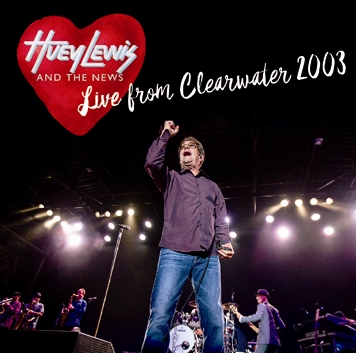 HUEY LEWIS AND THE NEWS - LIVE FROM CLEARWATER 2003 (2CDR)