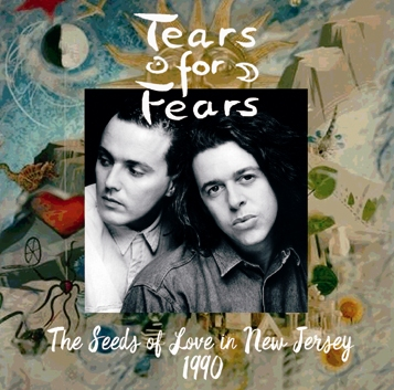 TEARS FOR FEARS - THE SEEDS OF LOVE IN NEW JERSEY 1990(2CDR)