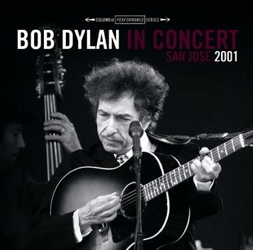 BOB DYLAN - IN CONCERT SAN JOSE 2001 (2CDR)