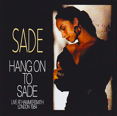 SADE - HANG ON TO SADE