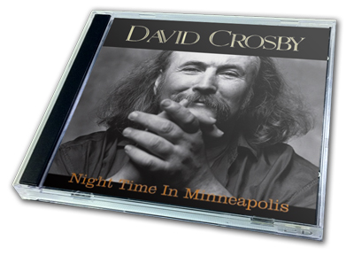 DAVID CROSBY - NIGHT TIME IN MINNEAPOLIS