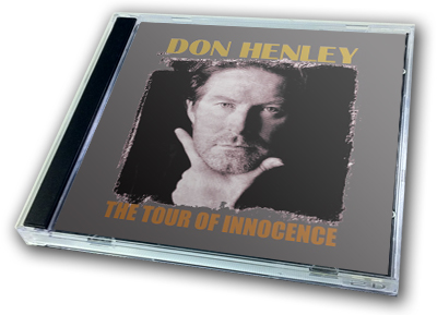 DON HENLEY - THE TOUR OF INNOCENCE