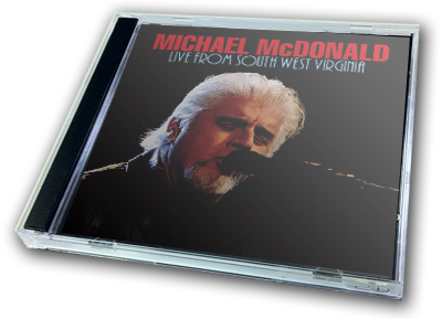 MICHAEL McDONALD - LIVE FROM SOUTH WEST VIRGINIA