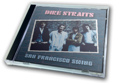 DIRE STRAITS - SAN FRANCISCO SWING