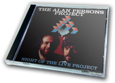 ALAN PARSONS PROJECT - NIGHT OF THE LIVE PROJECT