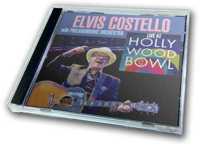 ELVIS COSTELLO - LIVE AT HOLLYWOOD BOWL