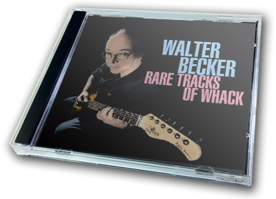 WALTER BECKER - RARE TRACKS OF WHACK