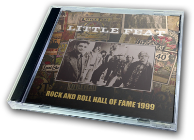 LITTLE FEAT - ROCK AND ROLL HALL OF FAME 1999