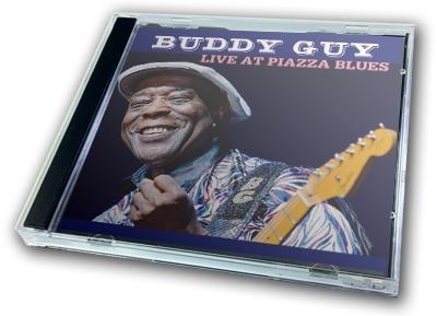 BUDDY GUY - LIVE AT PIAZZA BLUES