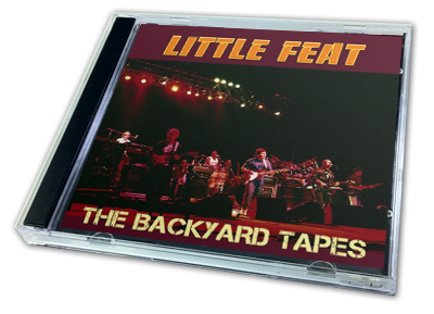 LITTLE FEAT - THE BACKYARD TAPES