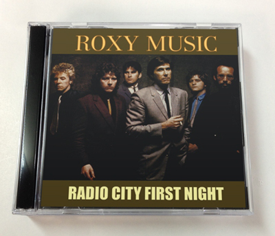 ROXY MUSIC - RADIO CITY FIRST NIGHT