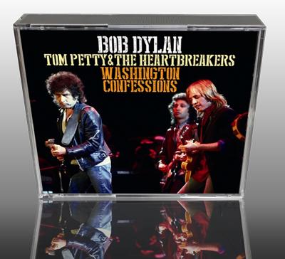 BOB DYLAN + TOM PETTY - WASHINGTON CONFESSIONS
