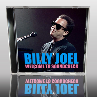 BILLY JOEL - WELCOME TO SOUNDCHECK