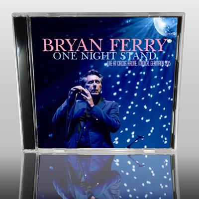 BRYAN FERRY - ONE NIGHT STAND