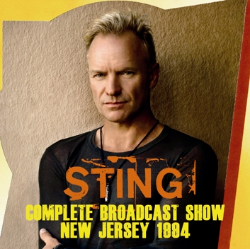 STING - COMPLETE BROADCAST SHOW NEW JERSEY 1994