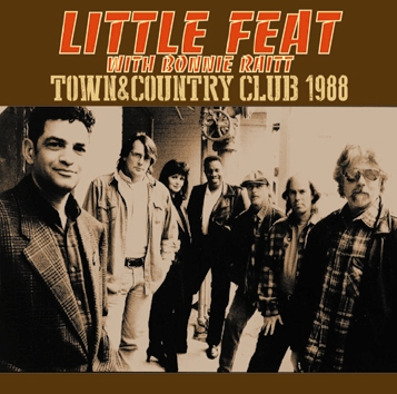 LITTLE FEAT with BONNIE RAITT - TOWN AND COUNTRY CLUB 1988