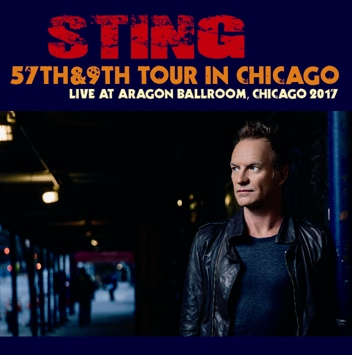 STING - 57th & 9th TOUR IN CHICAGO