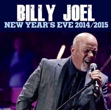 BILLY JOEL - NEW YEAR'S EVE 2014 TO 2015