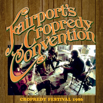 FAIRPORT CONVENTION - CROPREDY FESTIVAL 1986