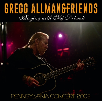 GREGG ALLMAN & FRIENDS - PLAYING WITH MY FRIENDS