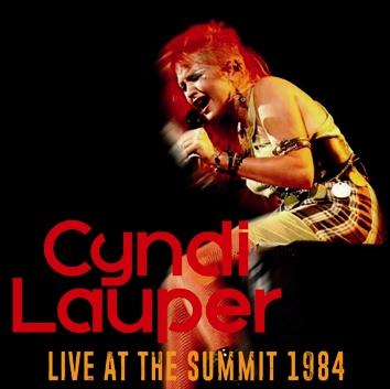 CYNDI LAUPER - LIVE AT THE SUMMIT 1984