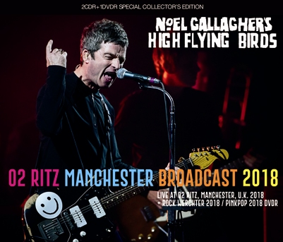 NOEL GALLAGHER - O2 RITZ MANCHESTER BROADCAST 2018