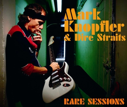 MARK KNOPFLER - RARE SESSIONS