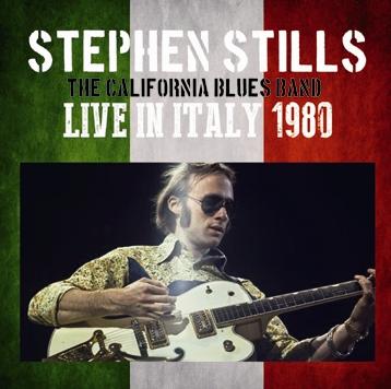 STEPHEN STILLS - LIVE IN ITALY 1980
