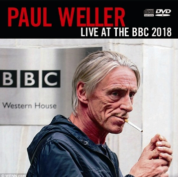PAUL WELLER - LIVE AT THE BBC 2018