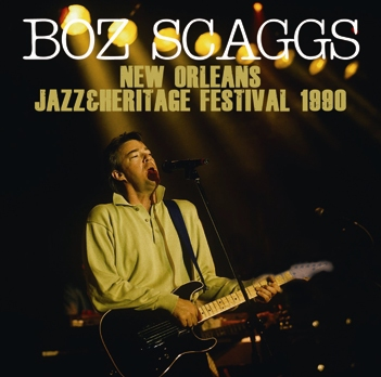 BOZ SCAGGS - NEW ORLEANS JAZZ & HERITAGE FESTIVAL 1990