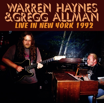 WARREN HAYNES & GREGG ALLMAN - LIVE IN NEW YORK 1992 (2CDR)