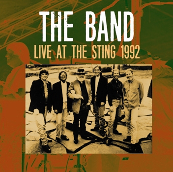 THE BAND - LIVE AT THE STING 1992 (2CDR)