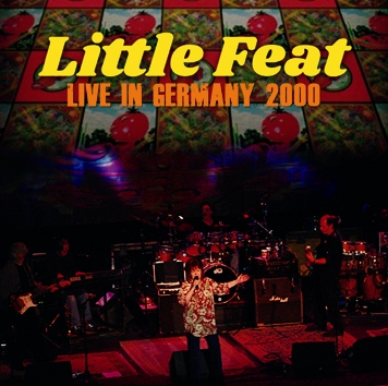 LITTLE FEAT - LIVE IN GERMANY 2000 (2CDR)