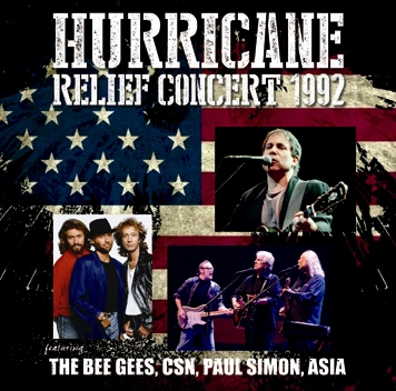 V.A. - THE BEE GEES, CSN, PAUL SIMON, ASIA - HURRICANE RELIEF CONCERT 1992 (2CDR)