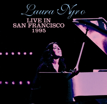 LAURA NYRO - LIVE IN SAN FRANCISCO 1995 (1CDR)
