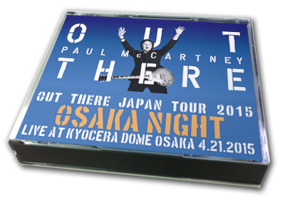 PAUL McCARTNEY - OUT THERE IN JAPAN 2015 : OSAKA NIGHT