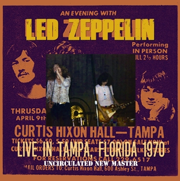 LED ZEPPELIN - LIVE IN TAMPA, FLORIDA 1970: UNCIRCULATED NEW MASTER (2CDR)