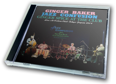 GINGER BAKER JAZZ CONFUSION - GINGER SPICE AT THE CLUB
