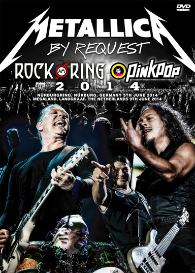 METALLICA - ROCK AM RING 2014 + PINK POP 2014