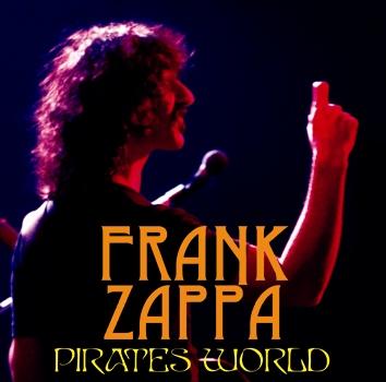 FRANK ZAPPA - PIRATES WORLD (2CDR)