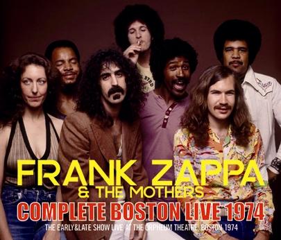 FRANK ZAPPA - COMPLETE BOSTON LIVE 1974
