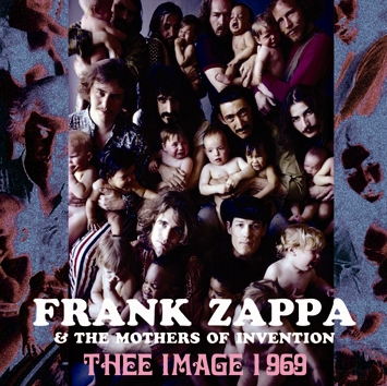 FRANK ZAPPA - THEE IMAGE 1969
