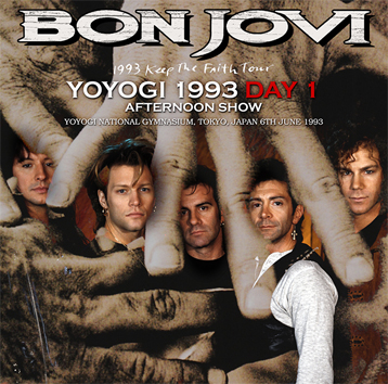 BON JOVI  - YOYOGI 1993 DAY 1: AFTERNOON SHOW (2CDR)