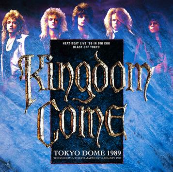 KINGDOM COME - TOKYO DOME 1989 (1CDR)