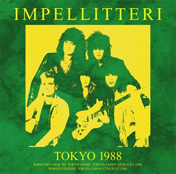 IMPELLITTERI - TOKYO 1988 (1CDR+1DVDR)