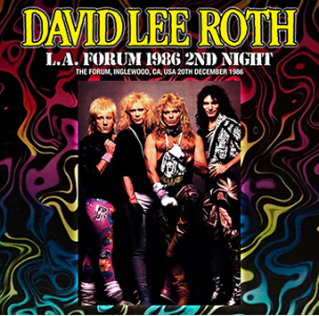 DAVID LEE ROTH - L.A. FORUM 1986 2ND NIGHT (2CDR)