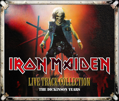 IRON MAIDEN - LIVE TRACK COLLECTION: THE DICKINSON YEARS (3CDR)