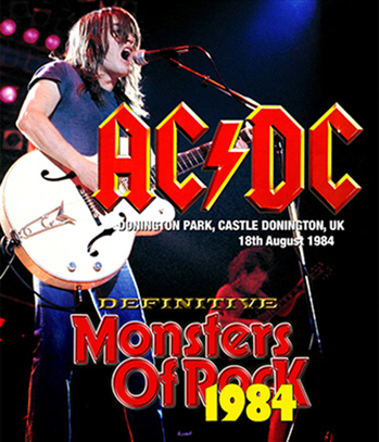 AC/DC - DEFINITIVE MONSTERS OF ROCK 1984