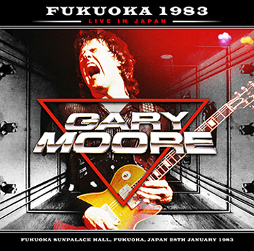 GARY MOORE - FUKUOKA 1983